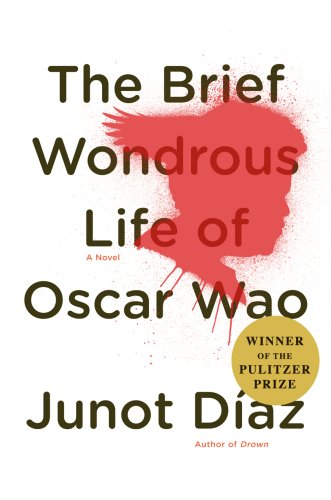 The Brief Wondrous Life of Oscar Wao - August 2015