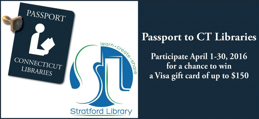 Passport to CT Libraries 2016 - SLA Website Post