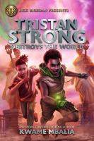 book tristan strong destroys the world