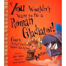 book you wouldn't roman gladiator